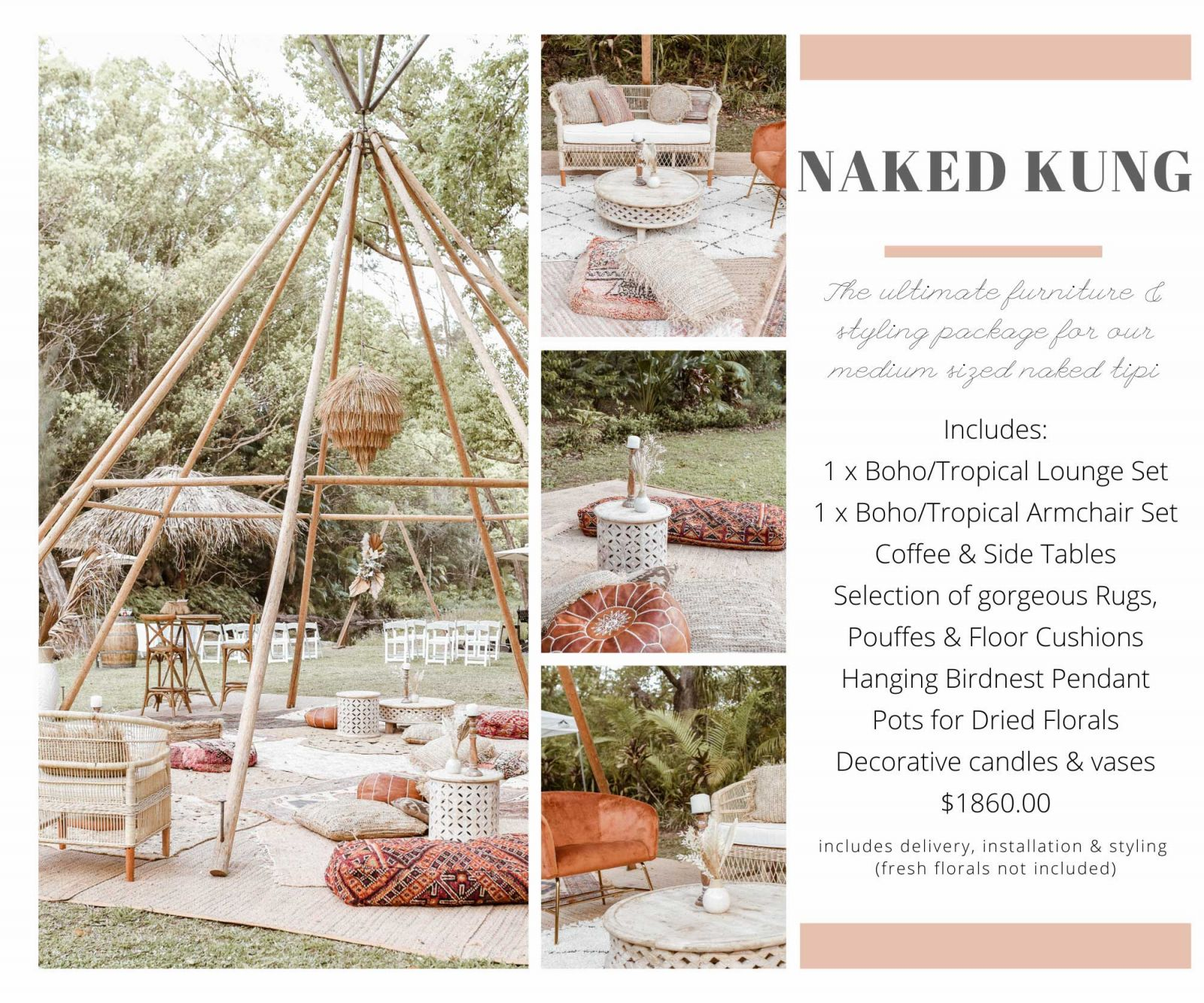 Tipi furniture & styling package